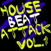 House Beat Attack Vol. 1 - EP von Various Artists