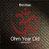 Ohm Year Old - EP de Various Artists