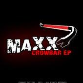 Crowbar - Single von Maxx