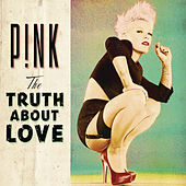 The Truth About Love di Pink