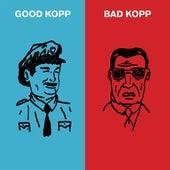 Good Kopp Bad Kopp by Koppen