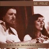 Sé Feliz de Paula Monsalve