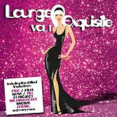 Lounge Exquisite Vol. 1 by Various Artists