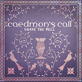 Share The Well de Caedmon's Call