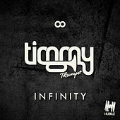 Infinity by Timmy Trumpet
