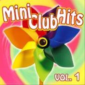Mini Club Hits - Vol. 1 by Various Artists