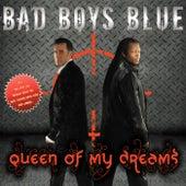 Queen Of My Dreams (Remix) von Bad Boys Blue