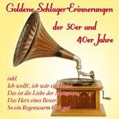 Goldene Schlager-Erinnerungen der 30er und 40er Jahre de Various Artists