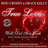 True Love by Bing Crosby