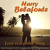 Love Is A Gentle Thing de Harry Belafonte