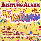 Achtung Alarm K K Karneval by Various Artists
