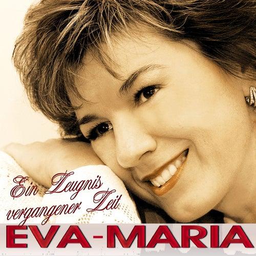 Ein Zeugnis vergangener Zeit by Eva-Maria