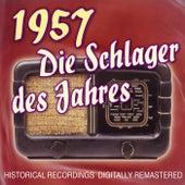 Die Schlager des Jahres 1957 by Various Artists