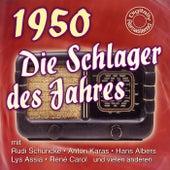Die Schlager des Jahres 1950 von Various Artists