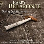 Swing Dat Hammer de Harry Belafonte