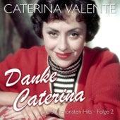 Danke Caterina – Die 50 schönsten Hits Folge 2 by Caterina Valente