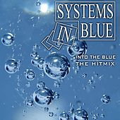 Into The Blue - The Hitmix von Systems In Blue
