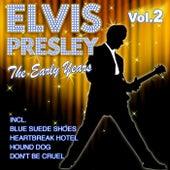 The Early Years - Vol. 2 de Elvis Presley