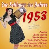 Die Schlager des Jahres 1953 de Various Artists
