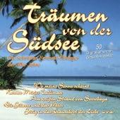 Träumen von der Südsee - Die schönsten Fernweh-Schlager der 50er Jahre by Various Artists