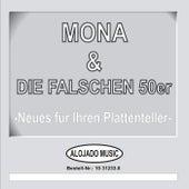 Neues für Ihren Plattenteller by Mona & die falschen 50er