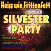 Heiss wie Frittenfett Silvester Party by Various Artists