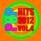 Pop Hits 2012: Volume 4, performed by the CDM Chartbreakers by The CDM Chartbreakers