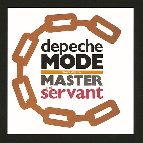 Master And Servant by Depeche Mode