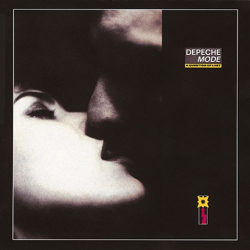A Question Of Lust by Depeche Mode