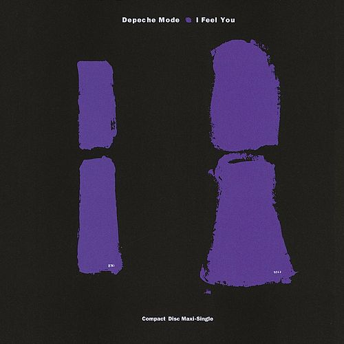 I Feel You by Depeche Mode