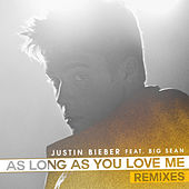 As Long As You Love Me (Remixes) de Justin Bieber