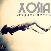 XOSIA - Single de Miguel Perez