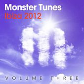 Monster Tunes Ibiza 2012 Vol.3 - EP de Various Artists