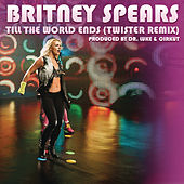 Till The World Ends von Britney Spears