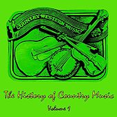 The History of Country Music, Vol. 1 de Various Artists