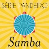 Série Pandeiro - Samba de Various Artists