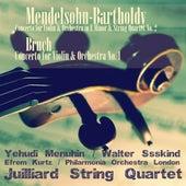 Mendelsohn-Bartholdy: Concerto for Violin & Orchestra in E Minor & String Quartet No. 2 - Bruch: Concerto for Violin & Orchestra No. 1 (Remastered) by Various Artists