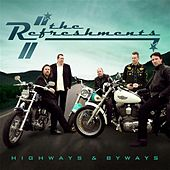 The Refreshments: Highways & Byways by Refreshments