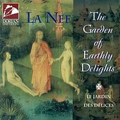 The Garden of Earthly Delights by La Nef