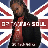 Britannia Soul: 30 Track Edition by Various Artists