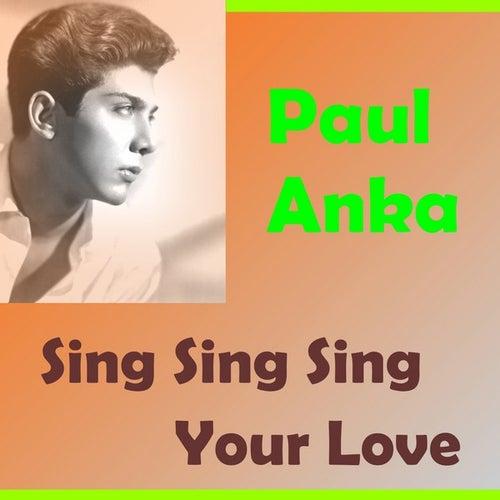 Sing Sing Sing by Paul Anka