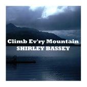 Climb Ev'ry Mountain von Shirley Bassey