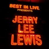 Best in Live: Jerry Lee Lewis von Jerry Lee Lewis