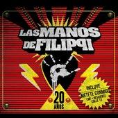 20 Años de Las manos de Filippi