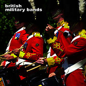 British Military Bands by The Marching Band