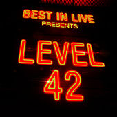 Best in Live: Level 42 by Level 42