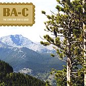 The Lord Our God is Good by B.A.C.