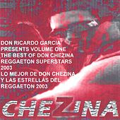 The Best Of Don Chezina And Friends Of Reggaeton Volume One de Various Artists