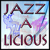 CuePak: Jazz-A-Licious Vol. 1 by Various Artists