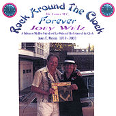 Rock Around The Clock Forever by Joey Welz